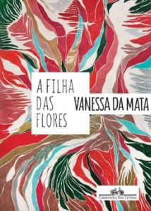 a_filha_das_flores_vanessa_da_mata